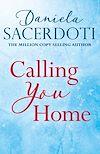 Télécharger le livre :  Calling You Home (A Glen Avich novella): The Million Copy Selling Author