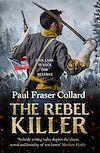 Télécharger le livre :  The Rebel Killer (Jack Lark, Book 7)