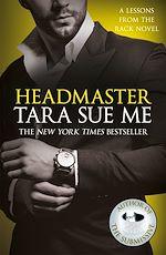 Téléchargez le livre :  Headmaster: Lessons From The Rack Book 2
