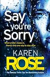 Télécharger le livre :  Say You're Sorry (The Sacramento Series Book 1)
