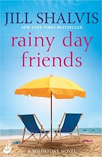 Download this eBook Rainy Day Friends: Wildstone Book 2