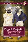 Télécharger le livre :  Pugs and Prejudice (Classic Tails 1)
