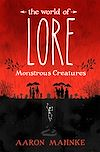 Télécharger le livre :  The World of Lore, Volume 1: Monstrous Creatures