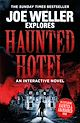Download this eBook Joe Weller Explores: Haunted Hotel