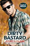 Download this eBook Dirty Bastard: Roughneck Billionaires 3