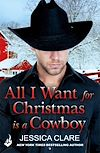 Download this eBook All I Want for Christmas is a Cowboy