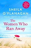 Télécharger le livre :  The Women Who Ran Away: Will their secrets follow them?
