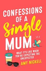 Download this eBook Confessions of a Single Mum