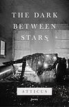 Download this eBook The Dark Between Stars