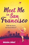 Download this eBook Meet Me In San Francisco