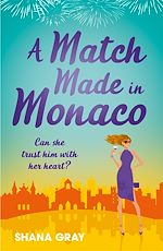 Download this eBook A Match Made in Monaco (A Girls' Weekend Away Novella)