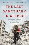 Download this eBook The Last Sanctuary in Aleppo