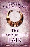 Télécharger le livre :  The Shapeshifter's Lair (Sister Fidelma Mysteries Book 31)