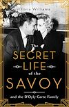 Télécharger le livre :  The Secret Life of the Savoy