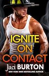Télécharger le livre :  Ignite on Contact: Brotherhood By Fire