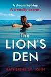 Télécharger le livre :  The Lion's Den: The 'impossible to put down' must-read gripping thriller of 2020