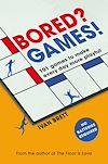 Télécharger le livre :  Bored? Games!