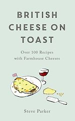 Téléchargez le livre :  British Cheese on Toast