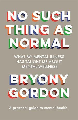 Téléchargez le livre :  No Such Thing as Normal