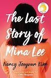 Télécharger le livre :  The Last Story of Mina Lee