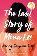 Téléchargez le livre :  The Last Story of Mina Lee
