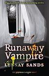 Télécharger le livre :  Runaway Vampire