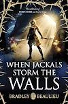 Télécharger le livre :  When Jackals Storm the Walls