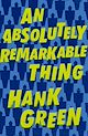 Download this eBook An Absolutely Remarkable Thing