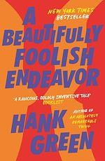 Téléchargez le livre :  A Beautifully Foolish Endeavor