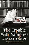 Télécharger le livre :  The Trouble With Vampires