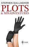Télécharger le livre :  Plots and Misadventures