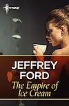 Télécharger le livre :  The Empire of Ice Cream
