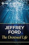 Télécharger le livre :  The Drowned Life