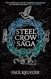 Télécharger le livre :  Steel Crow Saga