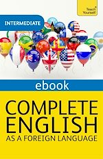 Download this eBook Complete English as a Foreign Language Revised: Teach Yourself eBook ePub