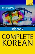 Download this eBook Complete Korean (Learn Korean with Teach Yourself)
