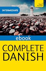 Download this eBook Complete Danish: Teach Yourself