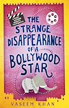 Télécharger le livre :  The Strange Disappearance of a Bollywood Star