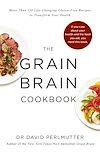 Télécharger le livre :  Grain Brain Cookbook