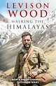 Download this eBook Walking the Himalayas