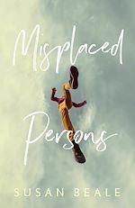 Téléchargez le livre :  Misplaced Persons