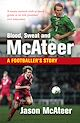 Download this eBook Blood, Sweat and McAteer