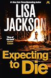 Télécharger le livre :  Expecting to Die