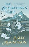 Télécharger le livre :  The Sealwoman's Gift