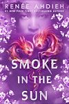 Download this eBook Smoke in the Sun