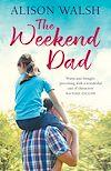 Télécharger le livre :  The Weekend Dad