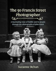 Download the eBook: The 50 Francis Street Photographer