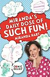 Download this eBook Miranda's Daily Dose of Such Fun!