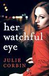 Télécharger le livre :  Her Watchful Eye