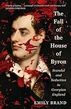 Télécharger le livre :  The Fall of the House of Byron